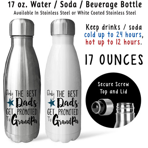Reusable Water Bottle - The Best Dads Get Promoted To Grandpa 001, Baby Pregnancy Reveal
