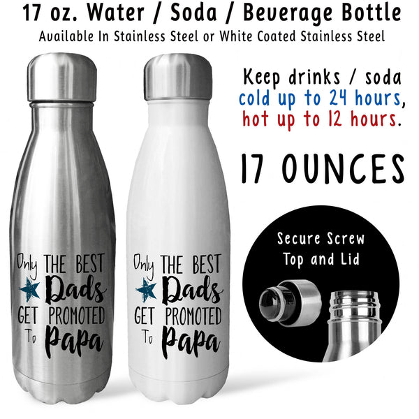 Reusable Water Bottle - The Best Dads Get Promoted To Papa 001, Baby Pregnancy Reveal