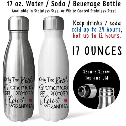 Reusable Water Bottle - The Best Grandmas Get Promoted To Great Grandma 001, Baby Pregnancy Reveal