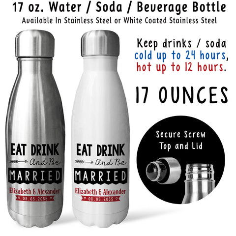 Reusable Water Bottle - Personalized Wedding Eat Drink Be Married 001, Wedding Gift, Wedding Shower