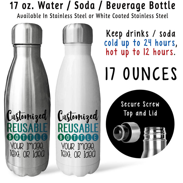 Reusable Water Bottle - Design & Customize Your Own, Personalize Your Text Image Photo