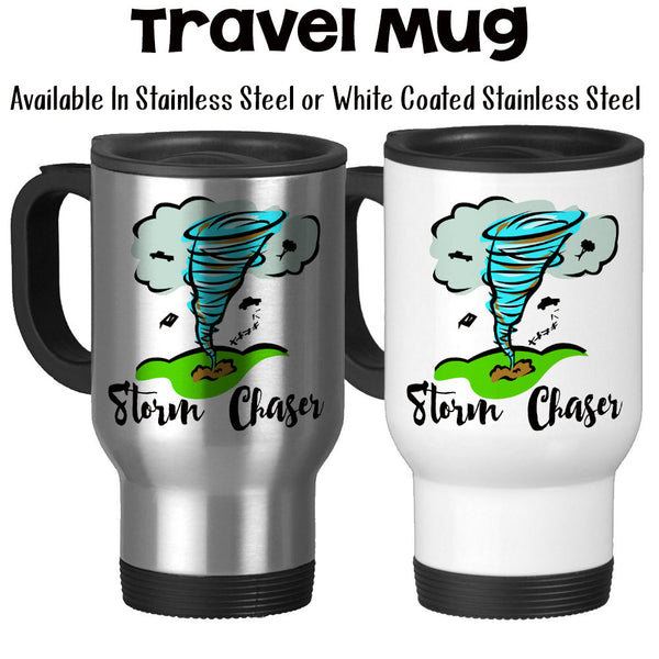 Travel Mug, Storm Chaser Twister Chaser Tornado Funnel Spotter Extreme Meteorologist Stormy Weather, Stainless Steel, 14 oz - Gift Idea