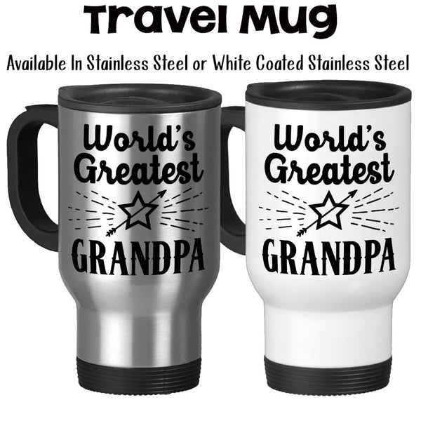 Travel Mug, World's Greatest Grandpa Gift From Grandchildren Gift For Grandpa Best Grandpa, Stainless Steel, 14 oz - Gift Idea at GroovyGiftables.com