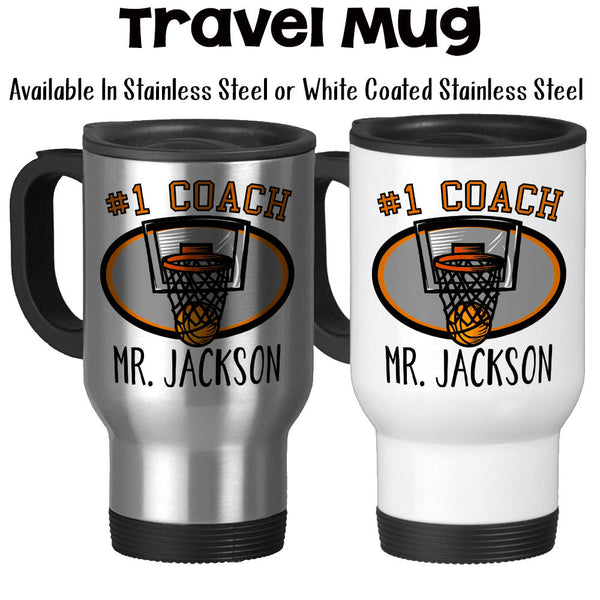 Travel Mug, Number One #1 Sports Best Basketball Coach Gift Name Personalize Monogram