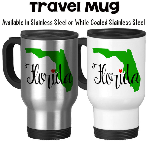Travel Mug, I Love Florida, I Heart Florida, Florida Silhouette, Florida Grown, Florida Vacation
