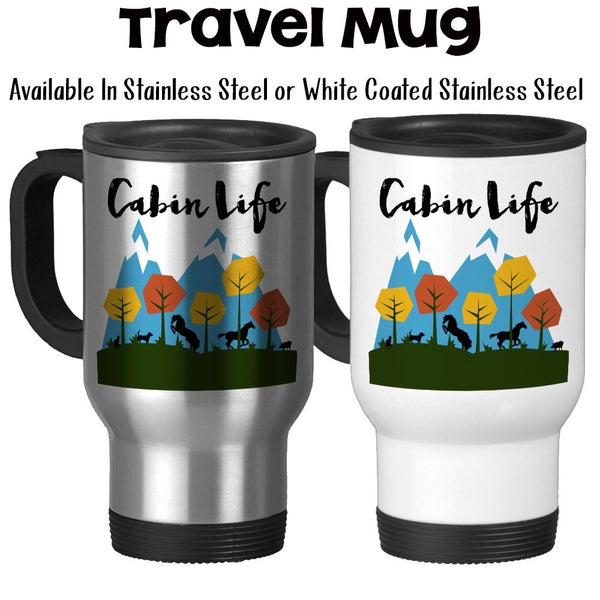 Travel Mug, Cabin Life Mountain Scenic Art Off The Grid Cabin Gifts Cabin Theme Cabin Mug Rustic Living, Stainless Steel, 14 oz - Gift Idea