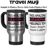 Travel Mug, Personalize This Amazing Grandma Belongs To Mug For Grandma W/ Grandkids Names Mother's Day Gift, Stainless Steel, 14 oz at GroovyGiftables.com
