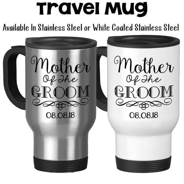 Travel Mug, Mother Of The Groom 004 MOTG Gift Grooms Party Mother Of The Groom Gift Wedding, Stainless Steel, 14 oz - Gift Idea
