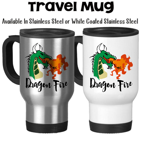 Travel Mug, Dragon Art Dragon Fire Dragon Design Fire Breathing Dragon Dragon Coffee Dragon Gift