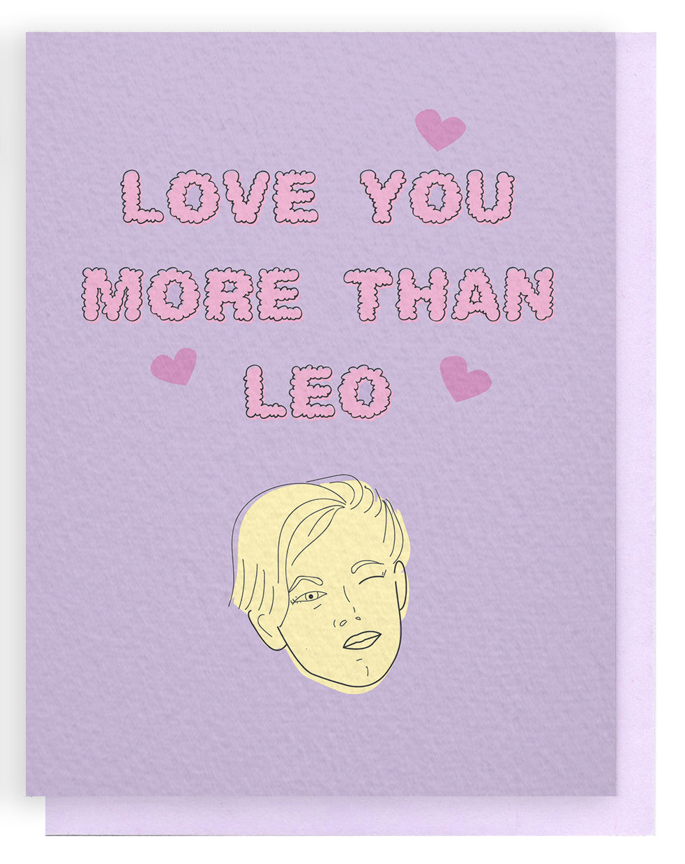 Love You More than Leo Card