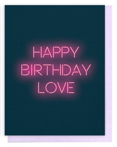 'Happy Birthday Love' Neon Sign Card