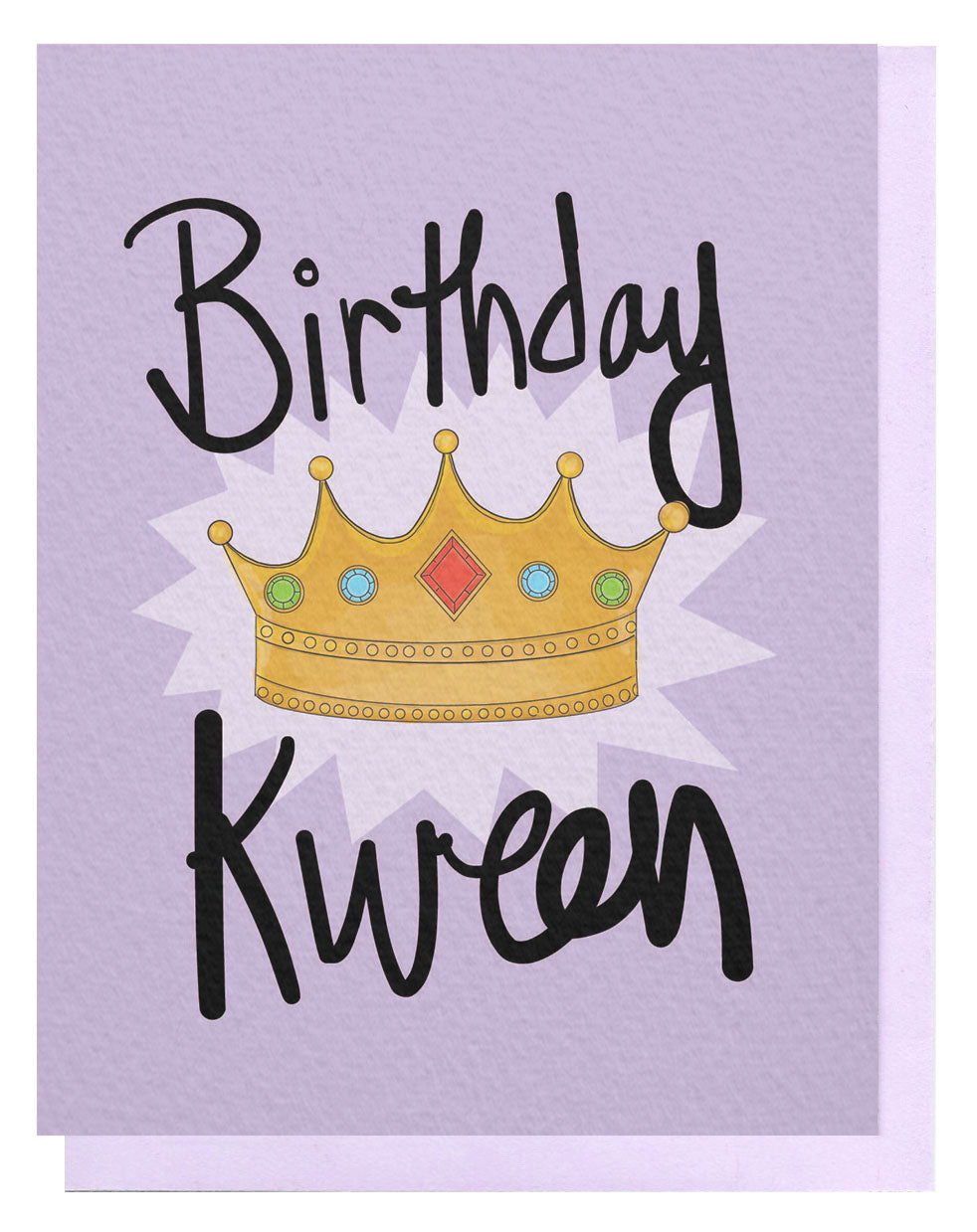 Birthday Kween Card