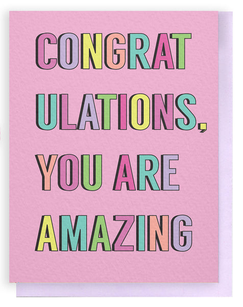 Congratulations, You are Amazing Card