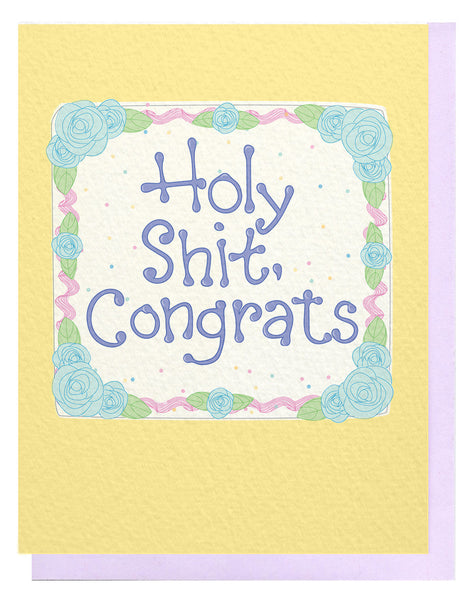 Holy Shit, Congrats Cake Card