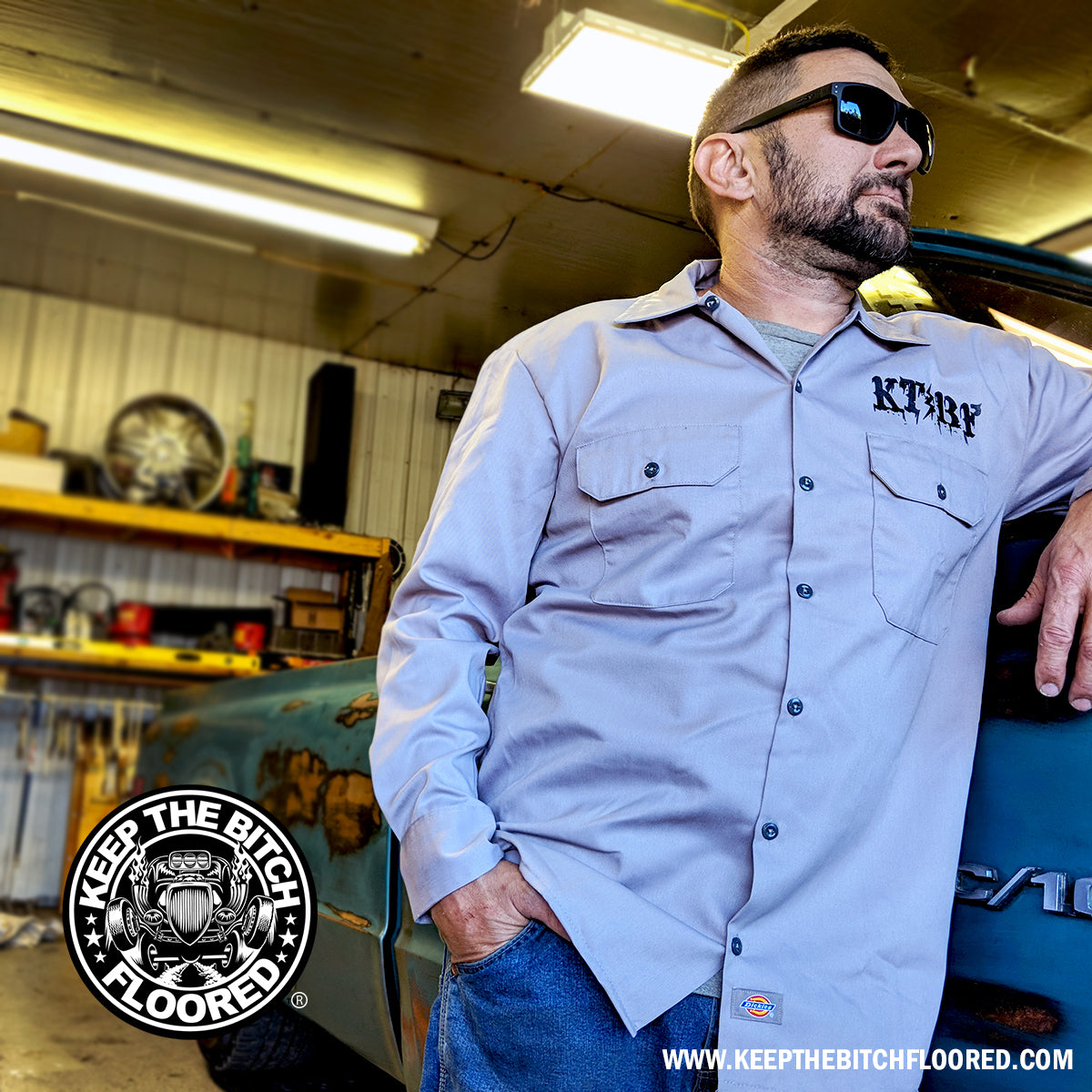 Keep The Bitch Floored Death Proof Dickies Garage Work Shirt