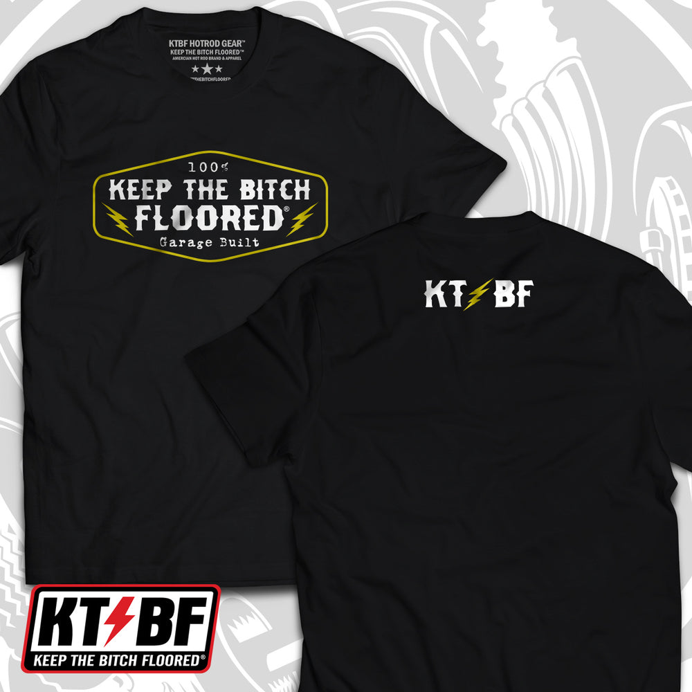 "KTBF ""100% Garage Built"" short sleeve"