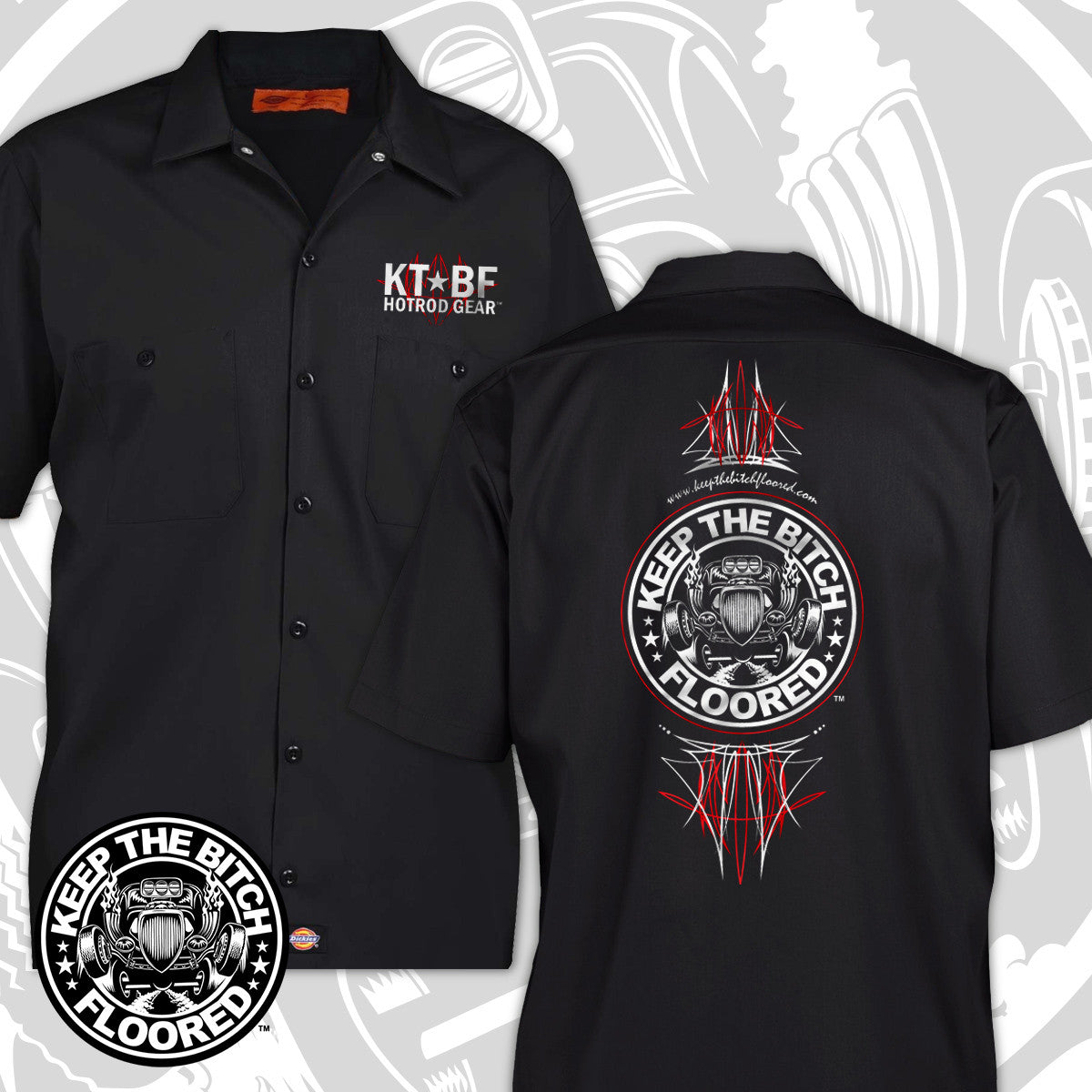 Keep The Bitch Floored Pinstripe Dickies Garage Work Shirt