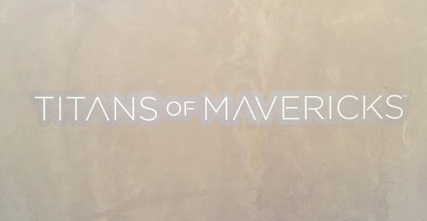 Titans of Mavericks Sticker