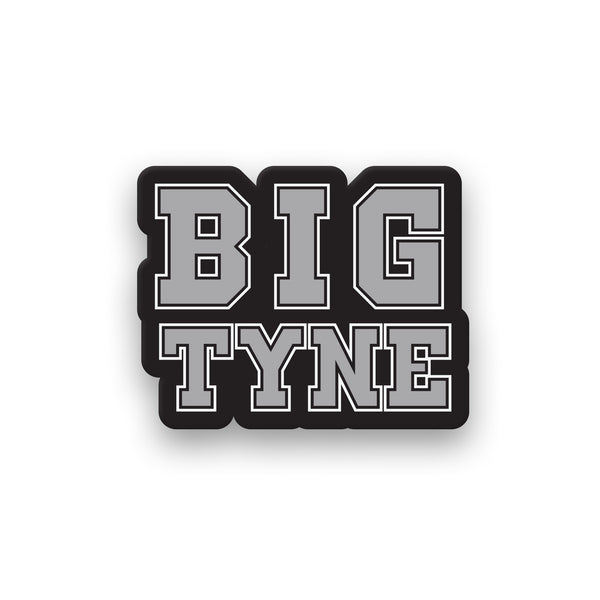 "Big Tyne 4"" Sticker"
