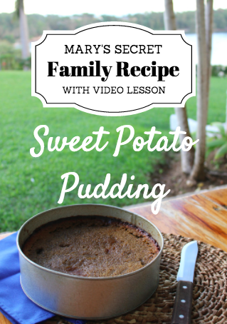 Mary's Jamaican Sweet Potato Pudding - PLAYBACK ANYTIME