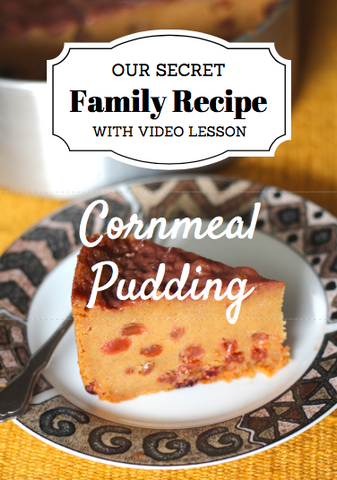 Fay's Jamaican Cornmeal Pudding – RECIPE with VIDEO DOWNLOAD