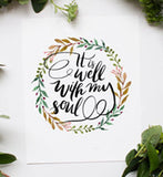 It is Well With My Soul 8 x 10 Print