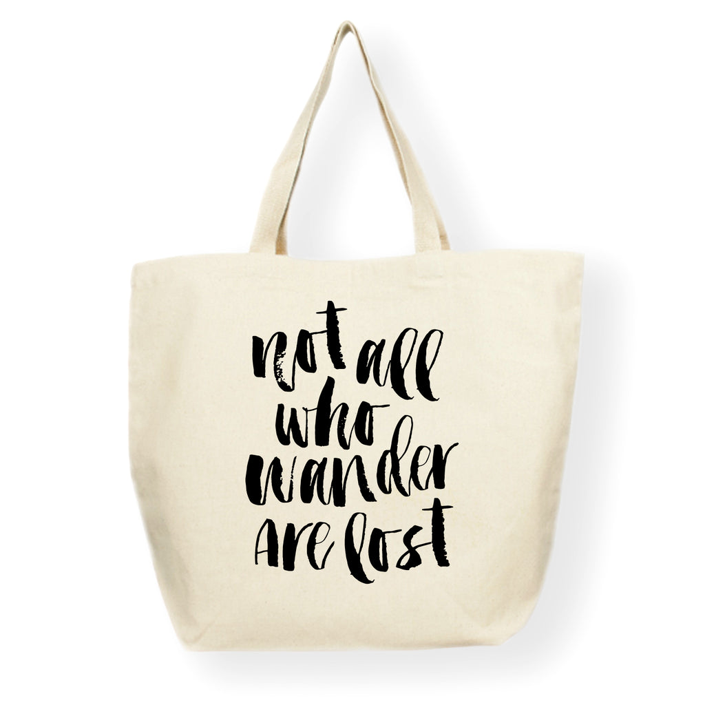 Not All Who Wander Are Lost Market Tote