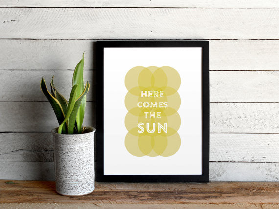 Here Comes the Sun 8 x 10 Print