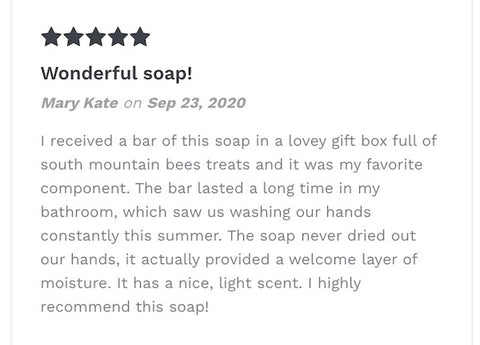 A 5 star review of our honey soap