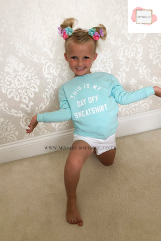 CHILDS MINT THIS IS MY DAY OFF SWEATSHIRT