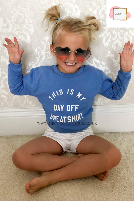 CHILDS BLUE THIS IS MY DAY OFF SWEATSHIRT