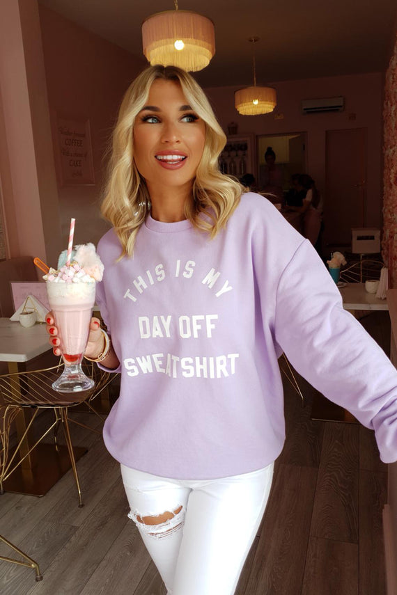 LILAC THIS IS MY DAY OFF SWEATSHIRT