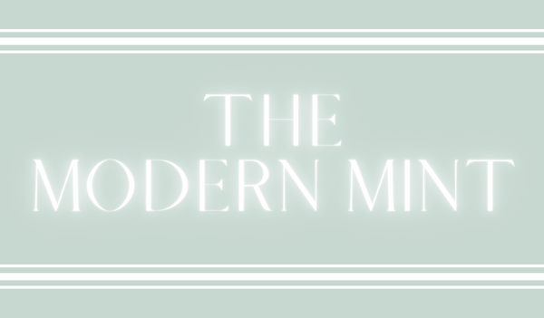 The Modern Mint New Look Of The Website You Love
