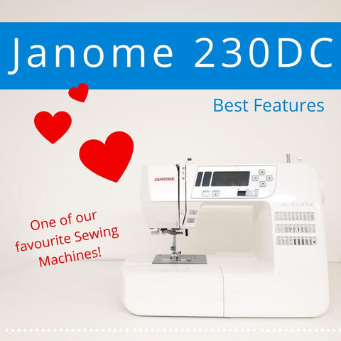 Janome 230DC Sewing Machine feature review