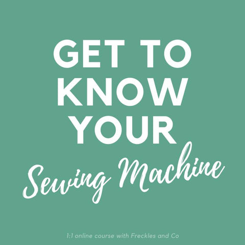 Get to know your sewing machine - ONLINE