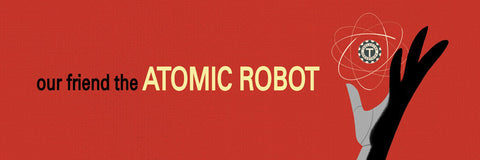 Our Friend the Atomic Robot Bumper Sticker