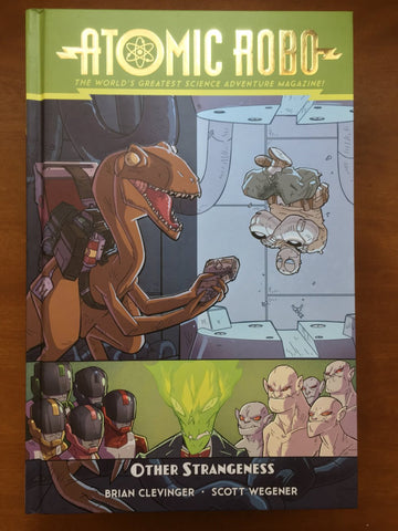 Atomic Robo and Other Strangeness