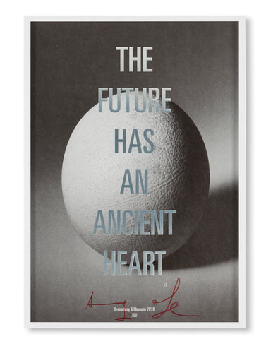 THE FUTURE HAS AN ANCIENT HEART - Artist Editions