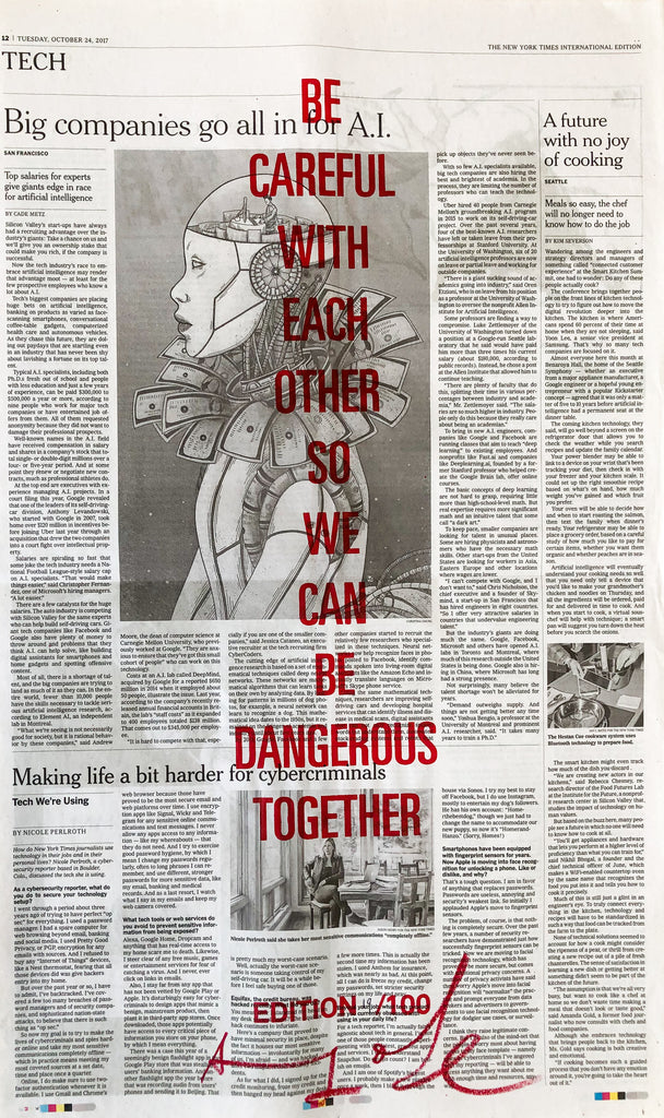 BE CAREFUL WITH EACH OTHER SO WE CAN BE DANGEROUS TOGETHER