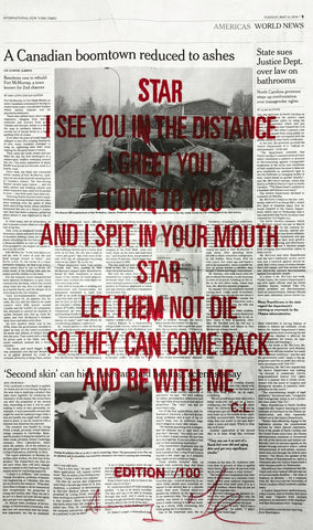 STAR I SEE YOU IN THE DISTANCE I GREET YOU I COME TO YOU AND I SPIT IN YOUR MOUTH STAR LET THEM NOT DIE SO THEY CAN COME BACK AND BE WITH ME