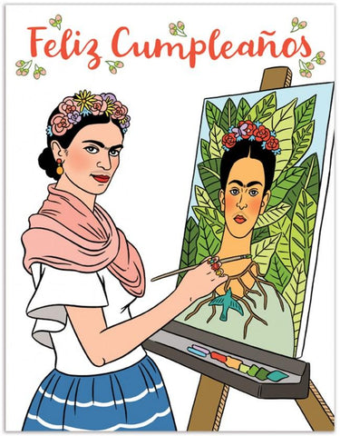 "Front of card with illustration of Frida Kahlo painting a self portrait and the words ""Feliz Cumpleanos."""