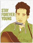"Front of card with image of young Bob Dylan with harmonica around neck and guitar over shoulder. Color scheme is brown and green with white background. Green text reads ""Stay Forever Young."""