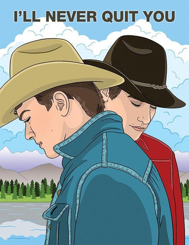 Brokeback Mountain I'll Never Quit You Card