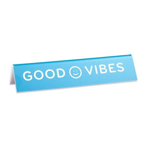 Desk Sign Good Vibes