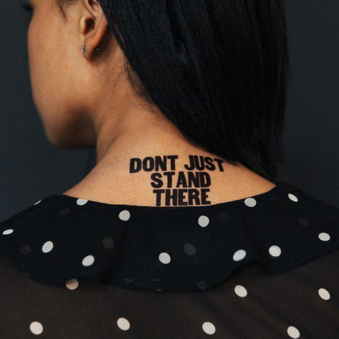 Don't Just Stand There Temporary Tattoo Set of 2