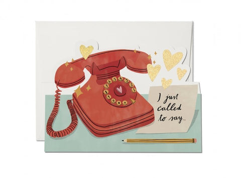 I Just Called To Say Card