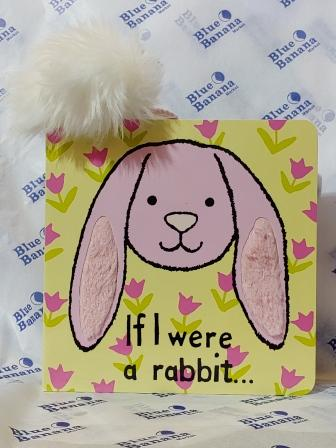 If I Were a Rabbit Touch and Feel Book