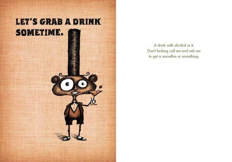 "Front and inside of card. Front features illustration of creature wearing very tall top hat, bow tie, and shorts with suspenders and holding a cocktail. Text: ""Let's Grab A Drink Sometime."" Light brown background."