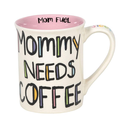 Mug Mommy Needs Coffee