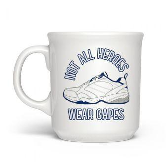 Not All Heroes Wear Capes Mug 16oz